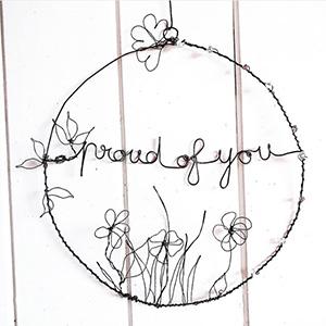 """Cerchio """"Proud of you"""" in filo di ferro"""